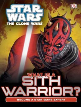 Star Wars: The Clone Wars: What Is a Sith Warrior?