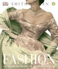 Book Cover Image. Title: Smithsonian Fashion, Author: Dorling Kindersley Publishing Staff