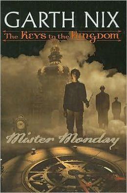 Mister Monday (Keys to the Kingdom Series #1)
