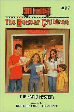 The Radio Mystery (The Boxcar Children Series #97)