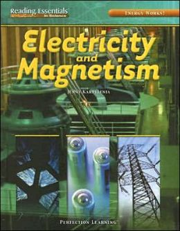 Energy Works!: Electricity and Magnetism