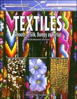 Textiles: Smooth as Silk, Bumpy as Burlap