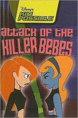Disney's Kim Possible: Attack of the Killer Bebes - Book #7