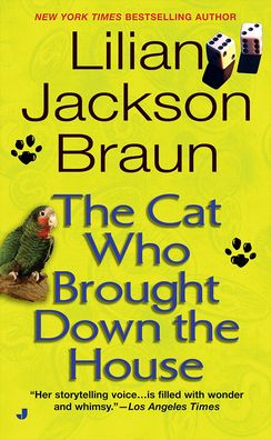 The Cat Who Brought Down the House (The Cat Who... Series #25)