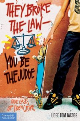 They Broke the Law-You Be the Judge