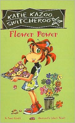 Flower Power (Katie Kazoo, Switcheroo Series #27)