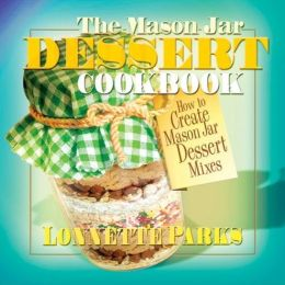 The Mason Jar Dessert Cookbook
