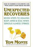 Unexpected Recoveries by Tom Monte