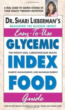 Glycemic Index Food Guide: For Weight Loss, Cardiovascular Health, Diabetic Management, and Maximum Energy