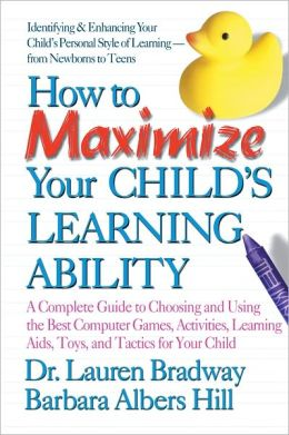 How to Maximize Your Child's Learning Ability: A Complete ...