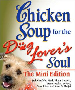 Chicken Soup for the Dog Lover's Soul, Mini Edition