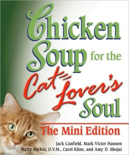 Chicken Soup for the Cat Lover's Soul, Mini Edition