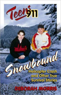 Teens 911: Snowbound