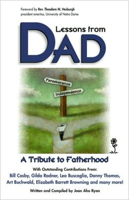 Lessons from Dad: A Tribute to Fatherhood