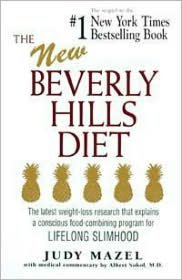 The New Beverly Hills Diet: The latest weight-loss research that explains a conscious food-combining program for LIFELONG SLIMHOOD