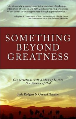 Something Beyond Greatness: Conversations with a Man of Science & a Woman of God