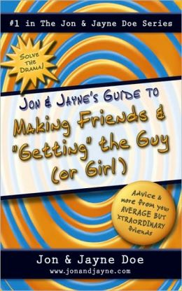 Jon & Jayne's Guide to Making Friends and