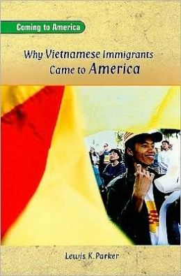 Why Vietnamese Immigrants Came to America