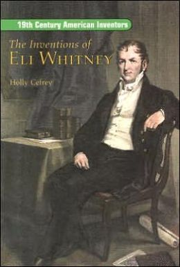Rigby On Deck Reading Libraries: The Leveled Reader Inventions of Eli Whitney