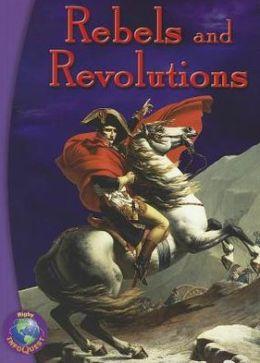 Rebels and Revolutions: Leveled Reader Grade 6