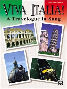 Viva Italia a Travelogue in Song PVG