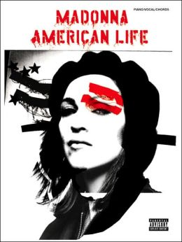 Madonna -- American Life: Piano/Vocal/Chords