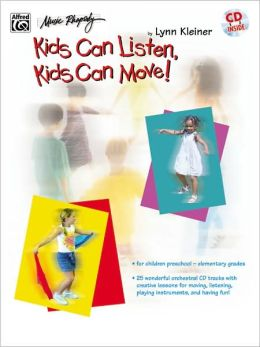 Kids Can Listen, Kids Can Move!: Book & CD