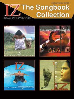 IZ -- The Songbook Collection: Guitar/Ukulele Edition