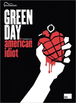 Green Day -- American Idiot: Guitar Songbook Edition