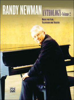 Randy Newman Anthology, Vol. 2 (Music for Film, Television and Theater) Randy Newman