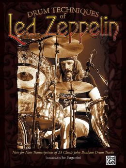 Drum Techniques of Led Zeppelin: Drum Transcriptions