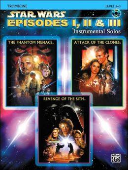 Star Wars Episodes I, II & III Instrumental Solos: Trombone, Book & CD