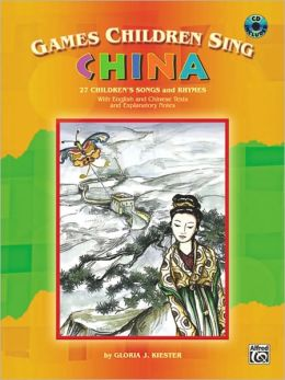 Games Children Sing... China: Book & CD