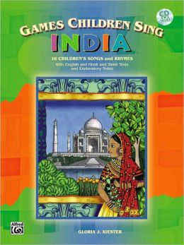 Games Children Sing . . . India: Book & CD