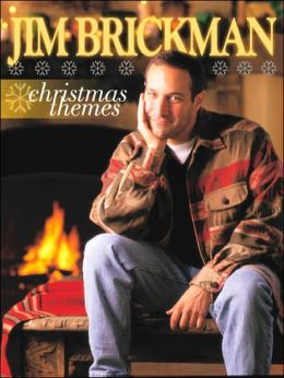 Jim Brickman -- Christmas Themes: Piano Arrangements