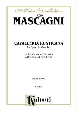 Cavalleria Rusticana: Vocal Score (Italian, English Language Edition), Comb Bound Vocal Score