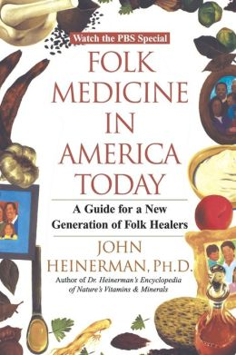 Folk Medicine In America Today