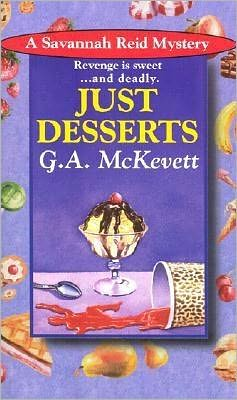 Just Desserts (Savannah Reid Series #1)