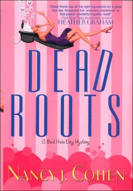 Dead Roots (Bad Hair Day Series #7)