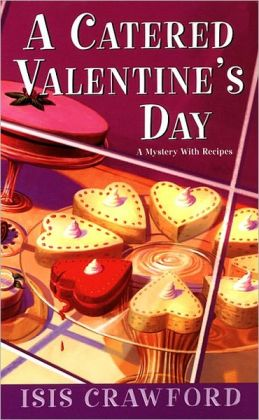 A Catered Valentine's Day (Mystery with Recipes Series #4)