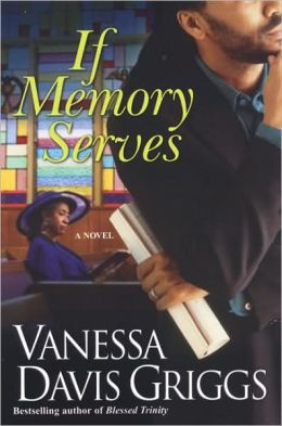 If Memory Serves (Blessed Trinity Series #3)