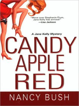 Candy Apple Red (Jane Kelly Series #1)