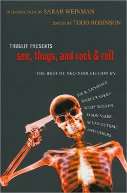 Sex, Thugs, and Rock and Roll
