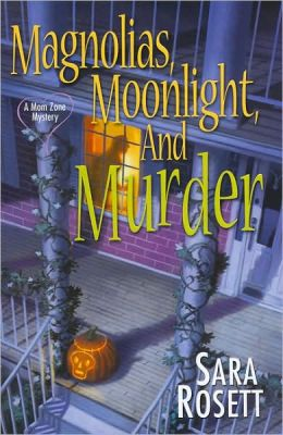 Magnolias, Moonlight, and Murder (Mom Zone Series #4)