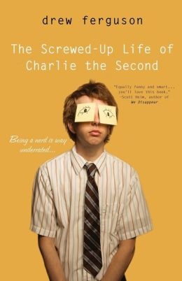 The Screwed up Life of Charlie the Second