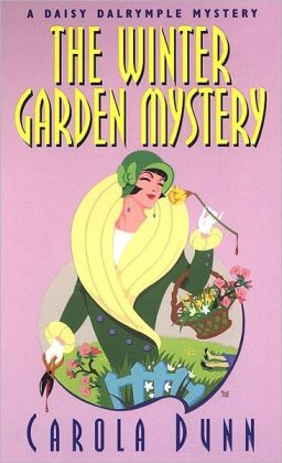 The Winter Garden Mystery Daisy Dalrymple Series 2 By Carola Dunn 9780758227331 Paperback