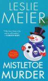 Mistletoe Murder (Lucy Stone Series #1)