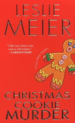 Christmas Cookie Murder (Lucy Stone Series #6)