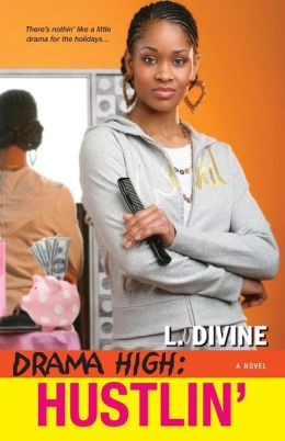 Hustlin' (Drama High Series #7)