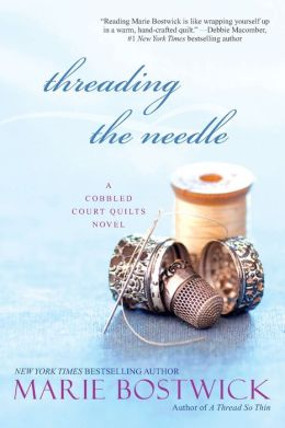 Threading the Needle (Cobbled Quilt Series #4)